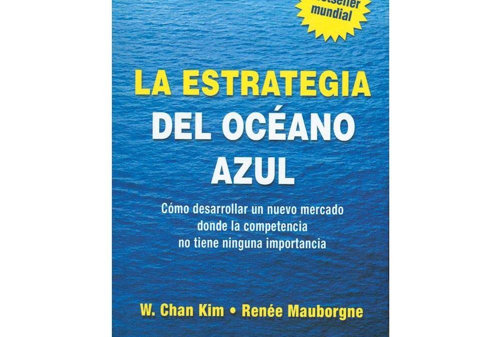 La Estrategia del Océano Azul ¿En Qué Consiste?